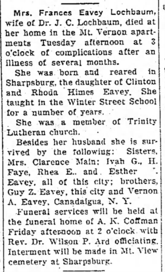 Lochbaum, Frances Eavey - obit - 11 June 1941, Daily Mail, Hagerstown, Maryland - Mrs. Frances Eavey Lochbaum, wife of Dr. J. C....