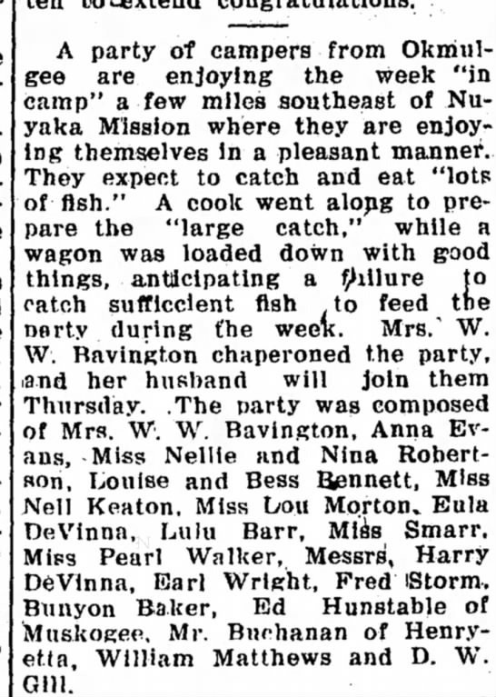 Camping out Eula Devinna and Harry Devinna. Muskogee New-State Tribune, 27 June 1907 - A party of campers from Okmulgee Okmulgee are...