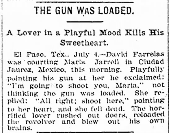 Lover in a Playful Mood Kills His Sweetheart - THE GUN WAS LOADED, A Lover in a Playful Mood...