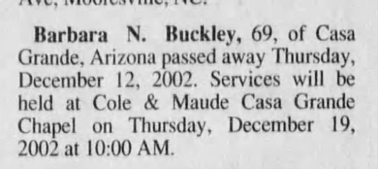 Barbara N Buckley obit Arizona, AZ  18 Dec 2002  page 30