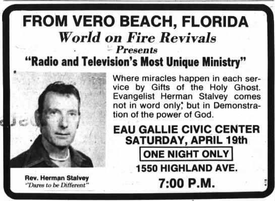 Herman Stalvey ... 18 Apr 1980 - FROM VERO BEACH, FLORIDA World on Fire Revivals...