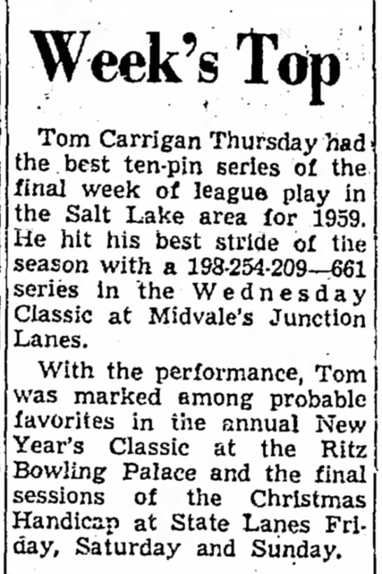 1960 Jan 1  Tom Carrigan bowling achievement - Week's Top Tom Carrigan Thursday had the.best...
