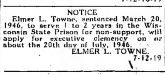 Elmer Towne prison sentence July 1946 - NOTICE Elmer L. Townc, sentenced March 20,...