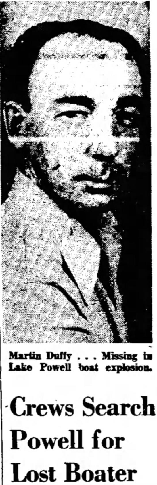 SL Tribune, UT - 26 May 1964, Pg 13 - Martin Duffy - Sunday boat explosion - Martin Duffy . . . Missing hi Lake Powell boat...