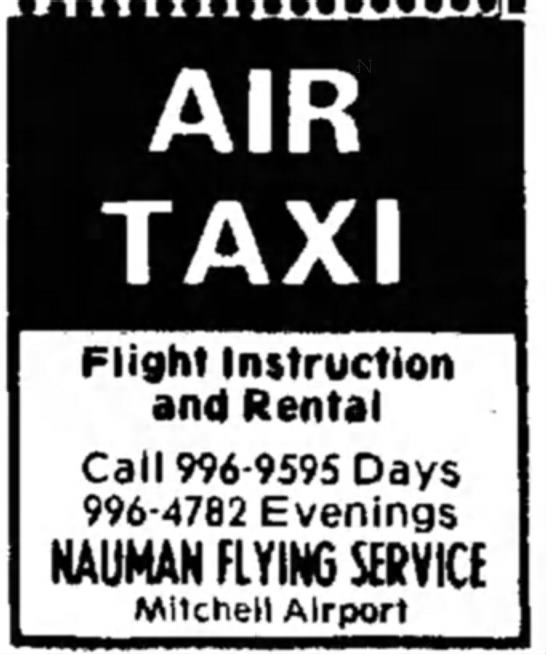 Nauman flying service ad - AIR TAXI Flight Instruction and Rental Call...