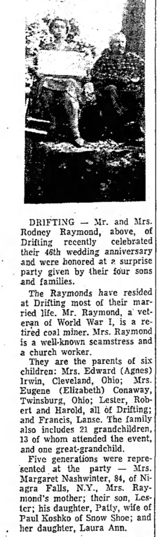 Rodney Raymond - DRIFTING — Mr. and Mrs. Rodney Raymond, above,...