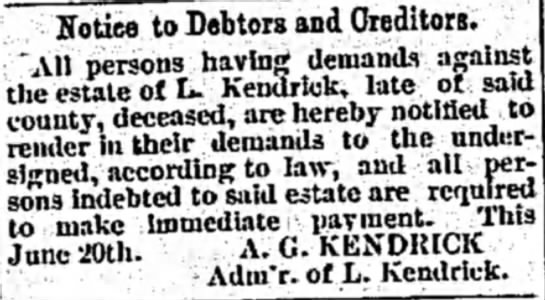 Lemuel KendrickCarroll Free Press 21 Jun 1889 - Notice to Debtors and Creditors. All persons...
