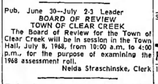 Nelda Straschinske - Board of Review Town of Clear Creek - 'ub. June 30—July 2-3 Leader BOARD OF REVIEW...