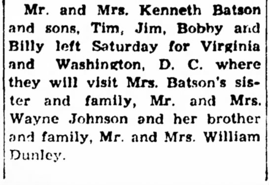- Mr. and Mrs. Kenneth Batson and sons, Tim, Jim,...