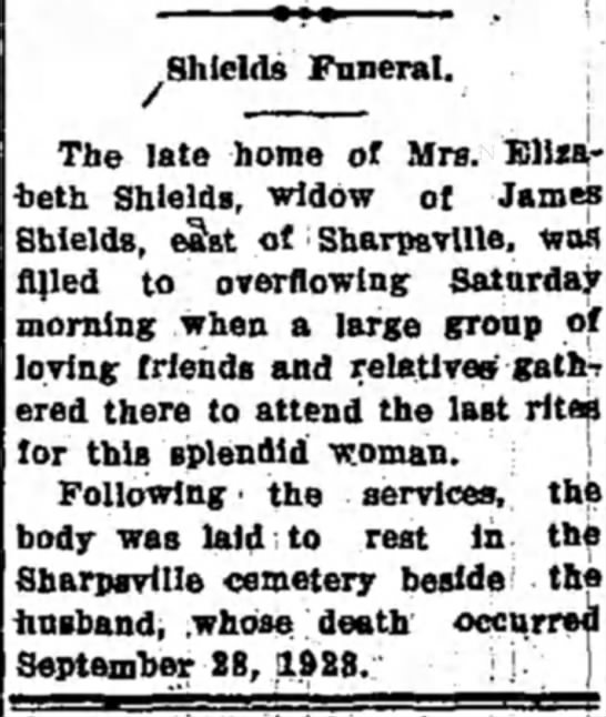 Eliz Funeral notice, Tipton Trib, Tipton,IN 29 Sep1934 - Shields Funeral. The late home of Mrs....