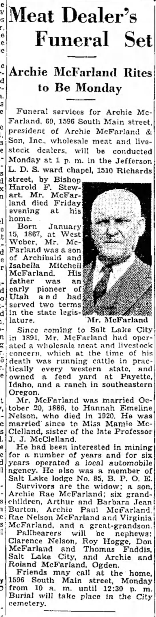 Obituary of Archie McFarland - Meat Dealer's Funeral Set Archie McFarland...