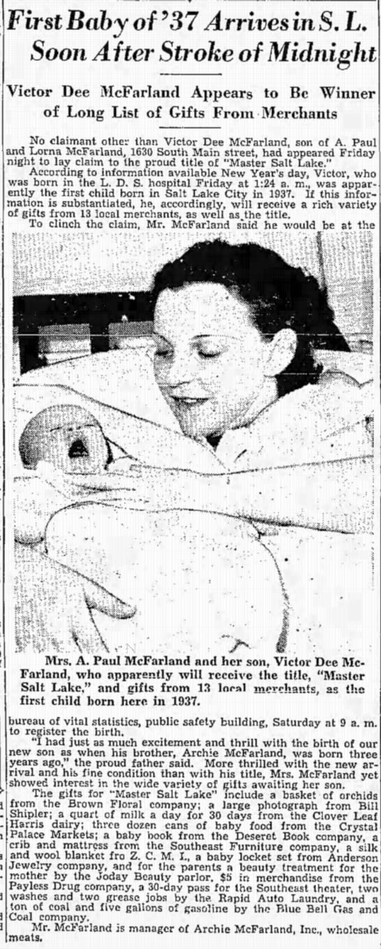 Vic McFarland - First Bab y of '37 Arrives in S. L. Soon After...