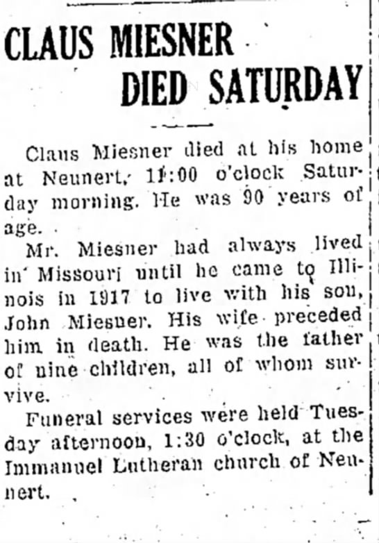 Claus Miesner, John Miesner - CLAUS MIESNER DIEDJATURDAY Clans Miesner died...