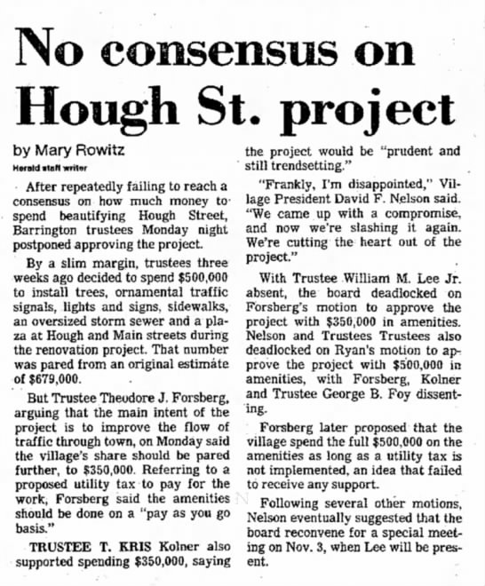 - No consensus on Hough St. project by Mary...