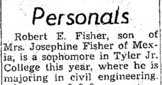 Robert E. Fisher (son of Robert Lee Fisher and Josephine Barringer) - College Major - Persotiats , Robert E. Fisher, son _ Mrs....