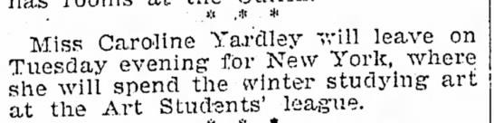 Caroline Yardley - «i .* * Miss Caroline Yardley will leave on...