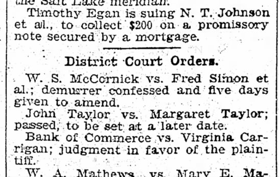 1897 Virginia P. Carrigan, Court order, Nov 11 - Timothy Egan is suing N. T. : Johnson et ail.,...