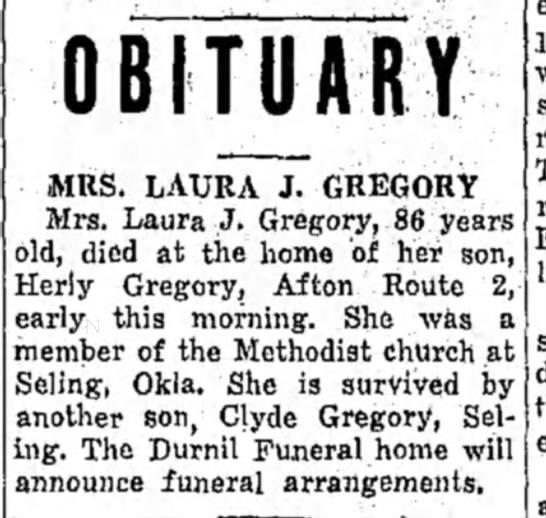 Mrs. Laura J. Gregory Obit- 06 Mar 1944 - OBITUARY MRS. LAURA J. GREGORY Mrs. Laura J....