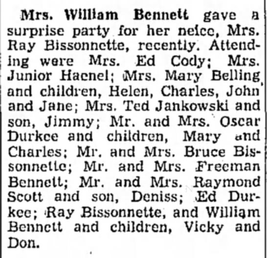Bissonnette - Mrs. William Bennett gave a surprise party for...
