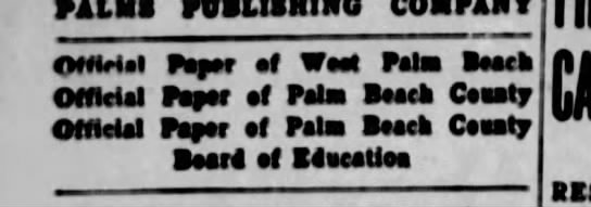 Palm Beach Post official paper status, 1916 - FILMS PUBLISHING OHMil Pa? af Wt Pala Baacb...