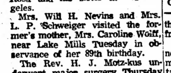 Trieloff-Wolff, Caroline 89th bday visitors - .Angeles. , Mrs. WiB H. Nevins and Mrs. L. P....