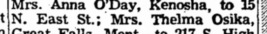 anna to Janesville - Mrs. Anna O'Day, Kenosha, to 15 N. East St;...