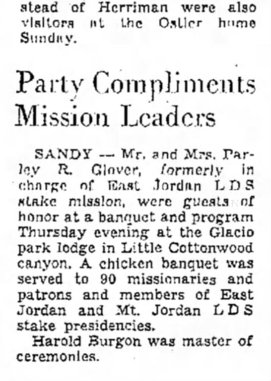 1942 Harold Burgon master of ceremonies at stake mission dinner. SL Trib July 12 p. 36 - Beckstead of Hcrriman were also visitors nt the...