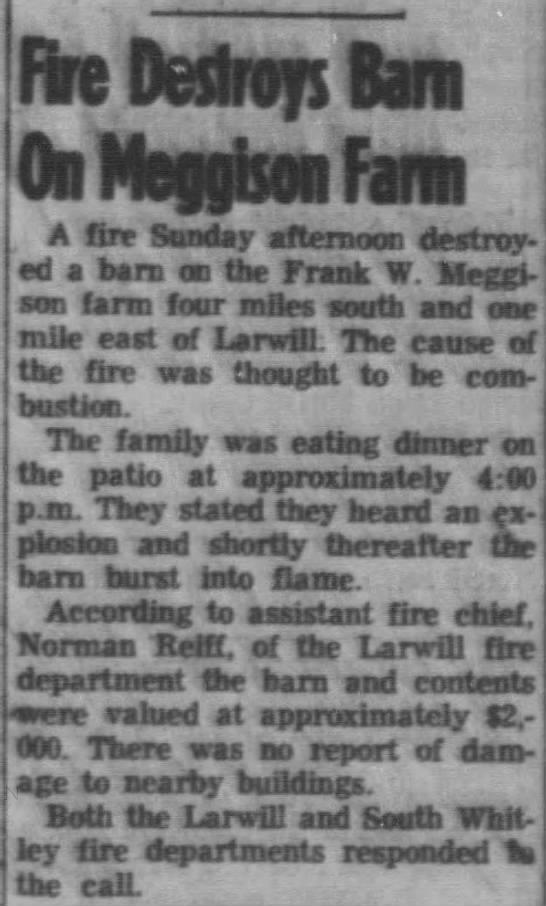 Frank Meggison barn destroyed - FLs Dwiws L.rn A fire Sunday afternoon...