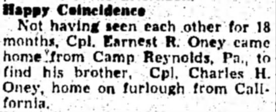 Coincidence - Cpl Earnest R Oney and Cpl Charles H Oney - •appjr Coincidence Not having seen each .other...