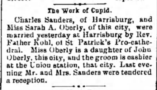 Miss Sarah A. Oberly, daughter of John Oberly, marries Charles Saunders - The Work of Cupid. Charles Sanders, of...