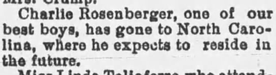from the Daily Arkansas Gazette (Little Rock, AR) - 11 Jun 1894 - Charlie Rosenberger, one of our best boys, has...
