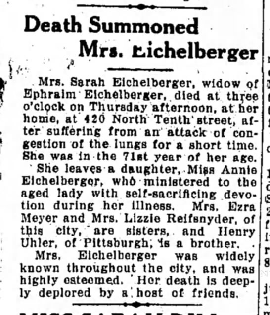 Eichelberger Sarah, widow of Ephraim Eichelberger obituary LDN 17 Nov 1916 - Death Summoned a Mrs. Eichelberger Mrs. Sarah...