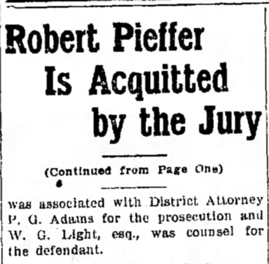 - Robert Pieffer Is Acquitted by the Jury...