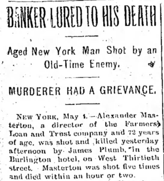 Banker Murdered by Man with Grievances - Aged New York Man Shot by an Old-Time Enemy,...