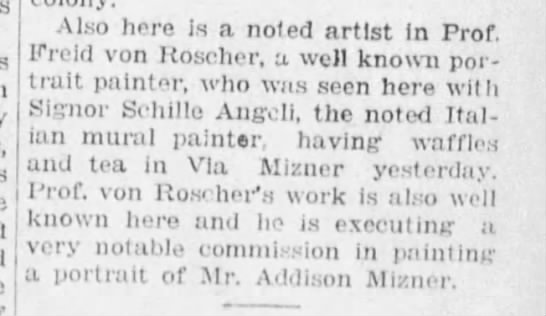 Portrait Painter and Addison Mizner -1925 - j Also here is a noted artist In Prof. Freid...