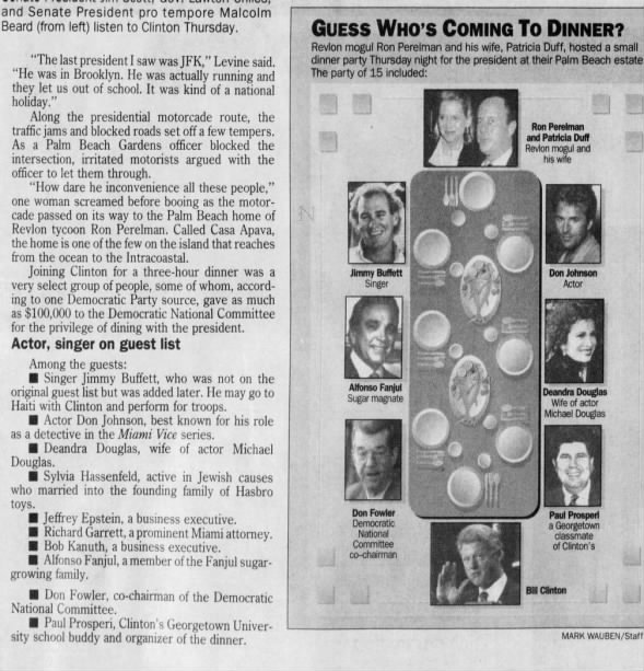Jeffrey Epstein at Clinton/DNC Fundraising Dinner March 1995 Palm Beach/ 1 of 15 guests @ 100k each
