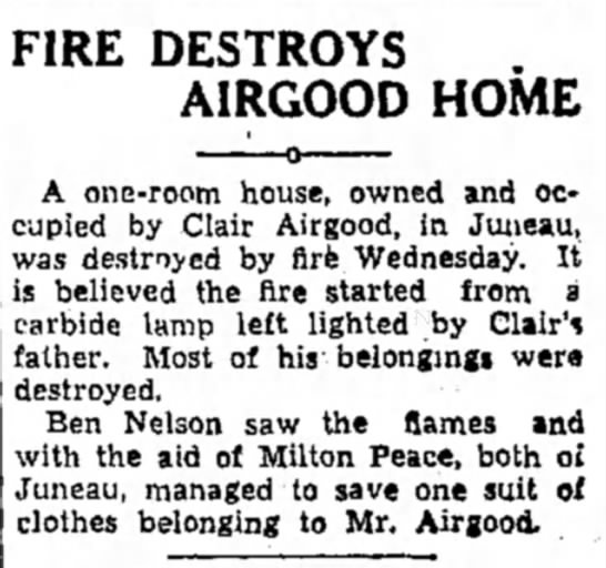 Fire Destroys Airgood Home, 15 Jan 1937 - FIRE DESTROYS AIRGOOD HOME A one-room house,...