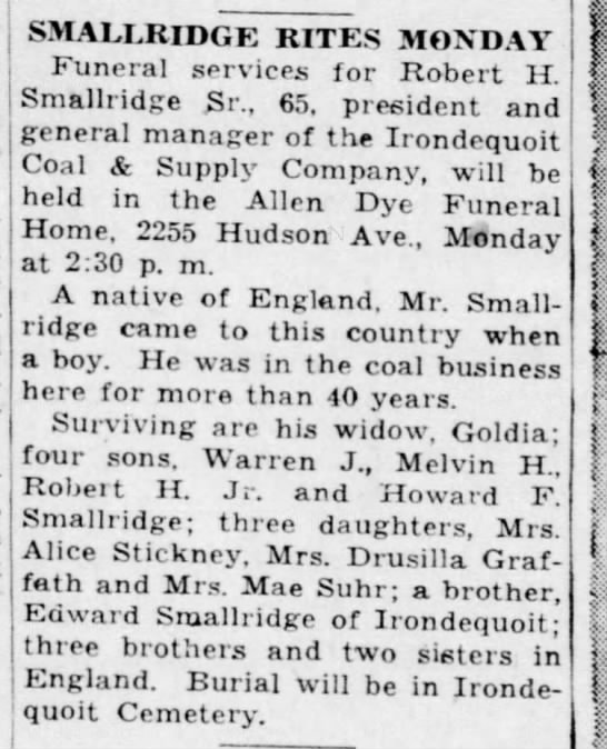 Robert H. Smallridge - death 26 Jan 1946 - SMALLRIDGE RITES MONDAY Funeral services for...