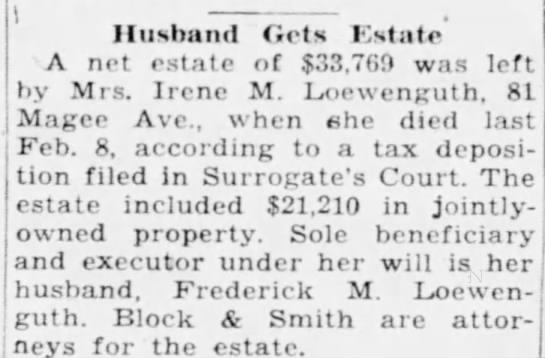 Irene O'Brien Loewenguth Estate Article - Husband Gets listate A net estate of $33,700...