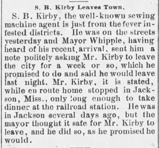 25 Sept 1888 - 8. B. Klrby Leaves Town. S. B. Kirby, the...