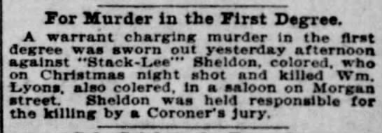 1895-12-29 - Stack Lee - For Murder in the First DegTse. A warrant...