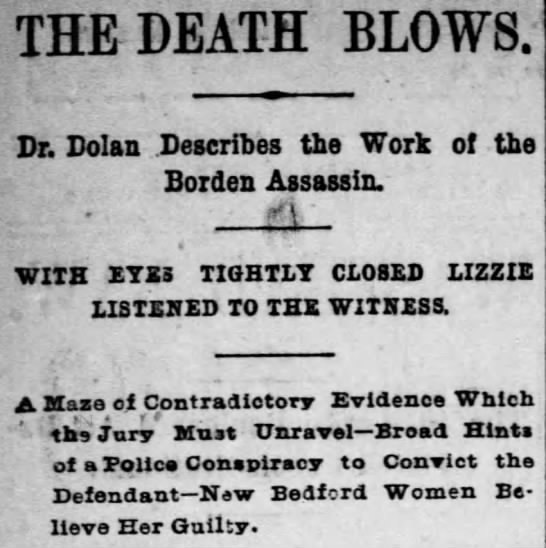 Lizzie Borden Trial Continues - THE DEATH BLOWS. Sr. Dolan Describes the Work...
