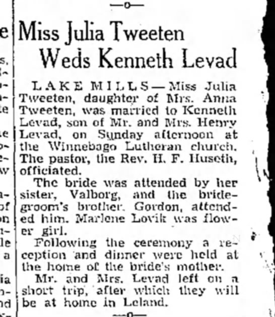 - a Miss Julia Tweeten Weds Kenneth Levad LAKE...
