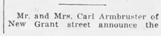 Birth Announcement - Louise Armbruster - Mr. and Mrs. Carl Armbruster of New Grant...