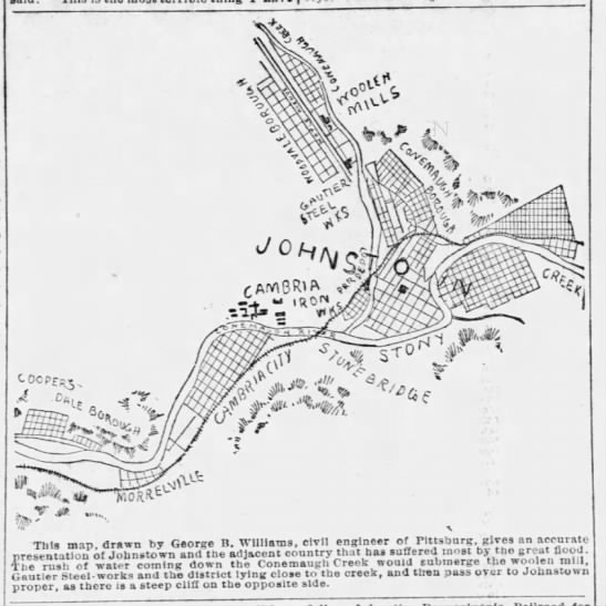 Map of Johnstown at time of the flood of 1889 - This map. drawn by George B. Williams,...