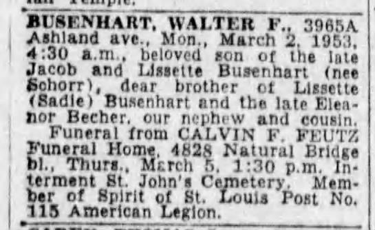 Walter F Busenhart Death and Burial - BU8ENHART, WALTER F.. 3985A Ashland aye., Mon.,...