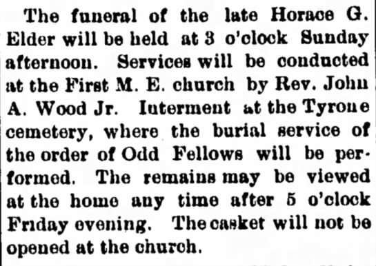 Horace - The funeral of the late Horace G. Elder will be...