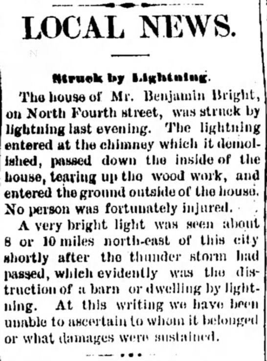 Benjamin Bright - Lightning - LOCAL NEWS. Htruok by Tho house of Mr. Benjamin...