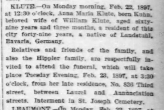 Klute Annia Marie Kuhn 1897 death - KLUTH. Ou Monday morning. Feb. 22, 1997. at...