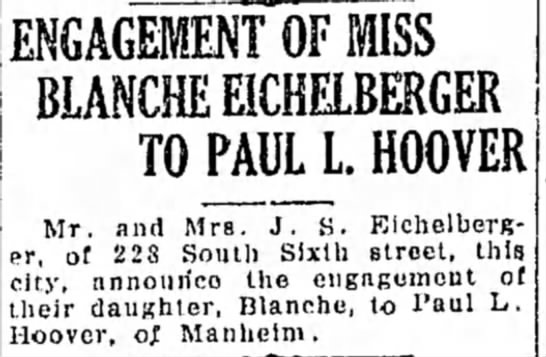Eichelberger Blanche and Paul L Hoover engagement notice - 2nd day 23 Dec 1929 - ENGAGEMENT'OF MISS BLANCHE E1CHELBERGER TO PAUL...